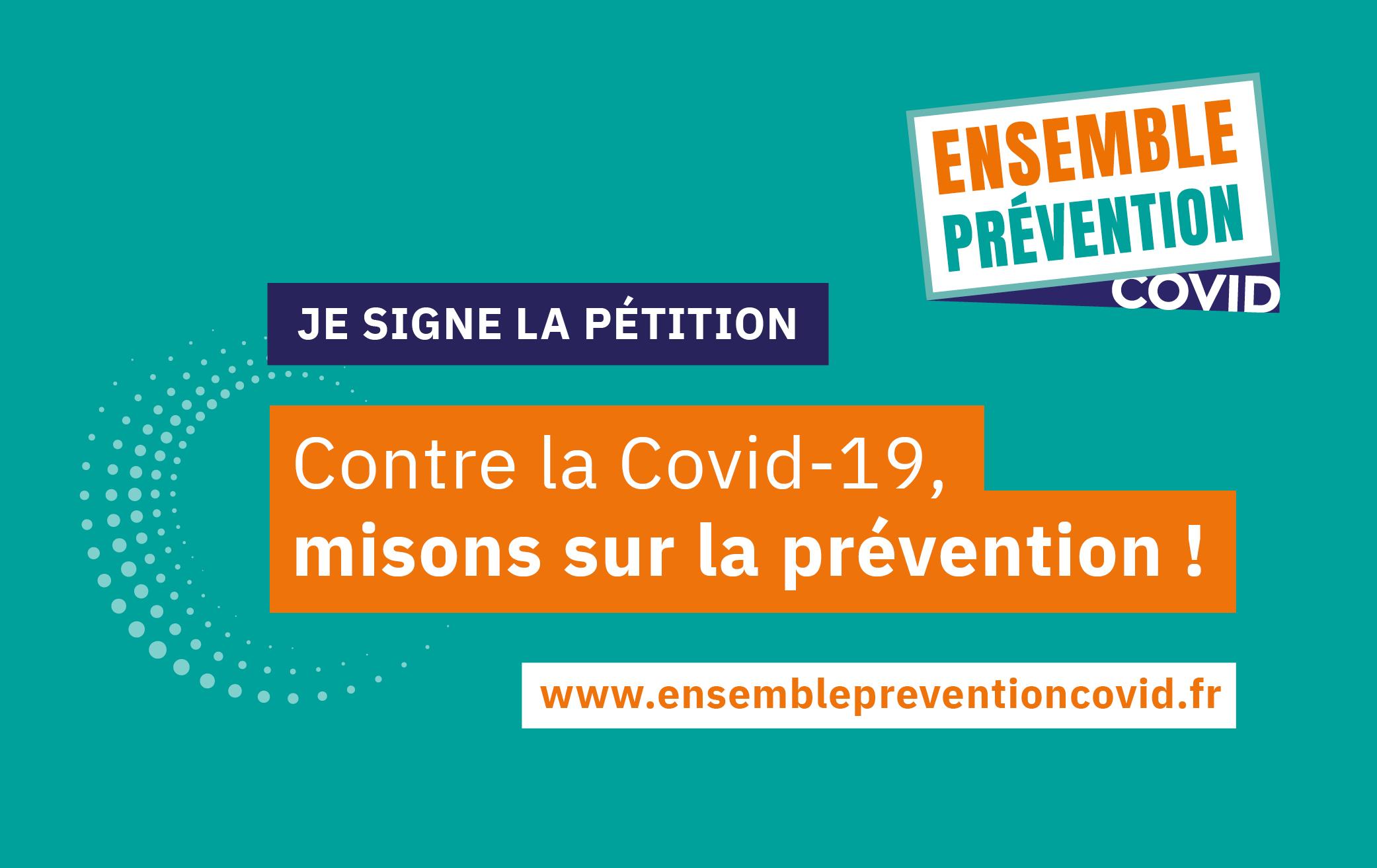 CONTRE LA COVID 19, MISONS SUR LA PREVENTION !