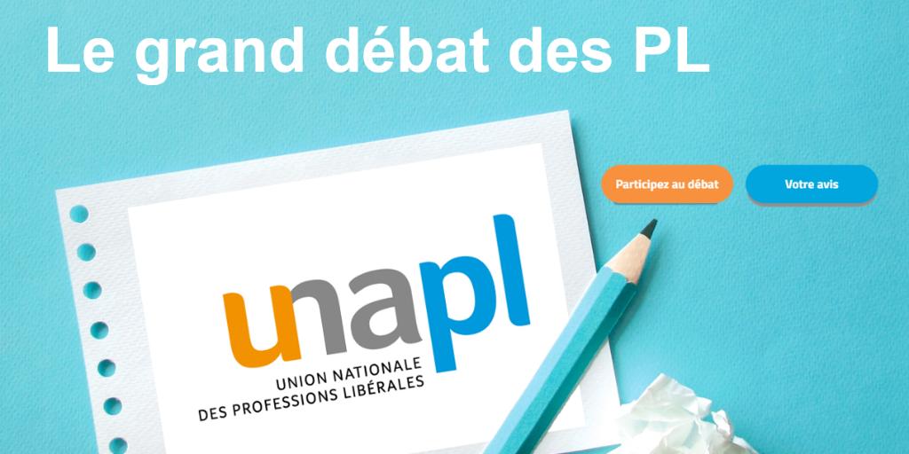 Le grand débat des professions libérales l'UNAPL vous a donné la parole