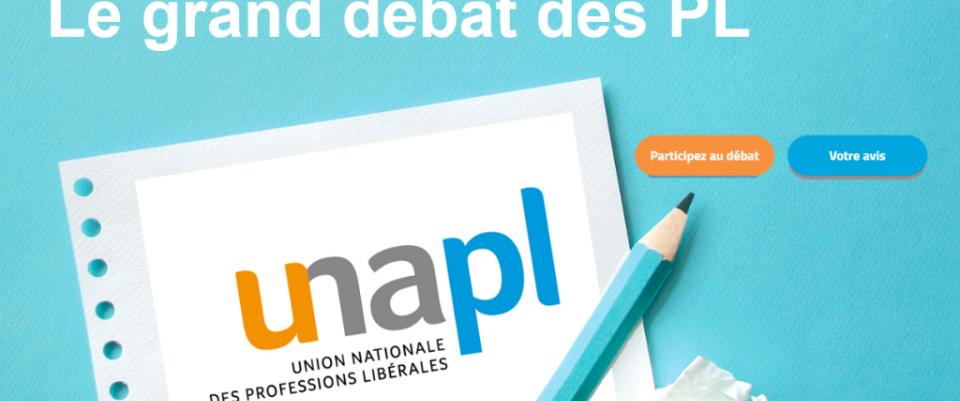 Le grand débat des professions libérales l'UNAPL vous donne la parole