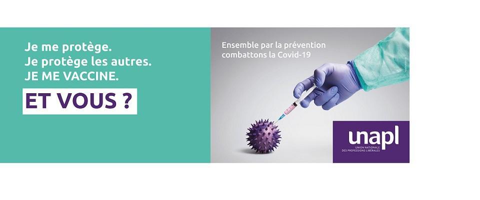 Vaccination : l'UNAPL mobilisée avec les professionnels libéraux pour faire reculer la Covid-19